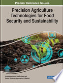 Precision Agriculture Technologies for Food Security and Sustainability Book