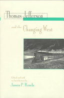 Thomas Jefferson and the Changing West Book PDF