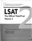 LSAT  the Official TriplePrep  Contains three complete Official Prep Tests  III  December 1991 LSAT   VI  October 1992 LSAT   VII  February 1993 LSAT