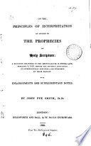 On The Principles Of Interpretation As Applied To The Prophecies Of Holy Scripture A Discourse With Enlargements