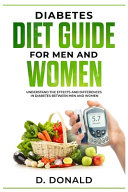 Diabetes Diet Guide for Men and Women Book