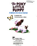The Poky Little Puppy Follows His Nose Home Book PDF