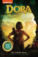 Dora and the Lost City of Gold: The Junior Novel Pdf/ePub eBook