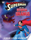 Superman and the Utopia on Uranus