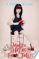 Malice Hates Fairy Tales 3