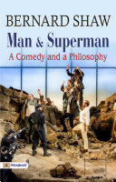Man and Superman: A Comedy and a Philosophy [Pdf/ePub] eBook