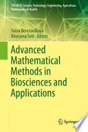 Advanced Mathematical Methods in Biosciences and Applications Book