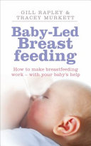 Baby-led Breastfeeding