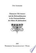 Hermann Muthesius und die Reformdiskussion in der Gartenarchitektur des frühen 20. Jahrhunderts