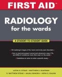 First Aid Radiology for the Wards