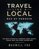 Travel Like a Local   Map of Hoboken