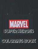 Marvel Super Heroes Coloring Book