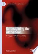 Re-imagining the Art School