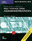 MCSE Guide to SQL Server 2000 Administration