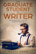 The Graduate Student as Writer Book