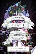 Reimagining Death