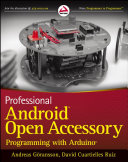 Professional Android Open Accessory Programming with Arduino