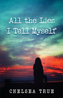 All the Lies I Tell Myself