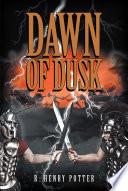 Dawn Of Dusk