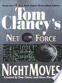 Tom Clancy's Net Force: Night Moves Pdf/ePub eBook