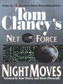 Tom Clancy s Net Force  Night Moves