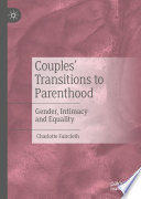 Couples    Transitions to Parenthood