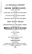 An Impartial History of the Irish Rebellion  in the Year 1798