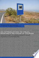 An Introduction to Visual Research Methods in Tourism