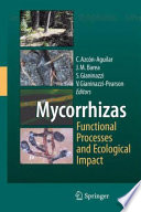 Mycorrhizas   Functional Processes and Ecological Impact Book