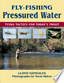 Fly Fishing Pressured Water