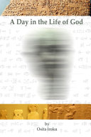 A Day in the Life of God  Paperback bw 5th Ed