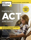 Cracking the ACT 2016 Book