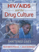 HIV AIDS and the Drug Culture