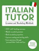 Italian Tutor  Grammar and Vocabulary Workbook  Learn Italian