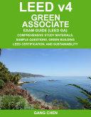 LEED v4 Green Associate Exam Guide  LEED GA
