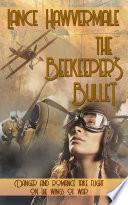 The Beekeeper s Bullet