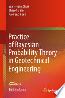 Practice of Bayesian Probability Theory in Geotechnical Engineering