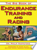 """The Big Book of Endurance Training and Racing"" by Philip Maffetone, Mark Allen"