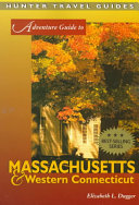 Adventure Guide to Massachusetts   Western Connecticut