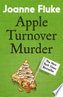 Apple Turnover Murder (Hannah Swensen Mysteries, Book 13)  : A dangerously delicious whodunnit