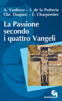 La passione secondo i quattro Vangeli