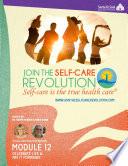 The Self Care Revolution Presents  Module 12      Celebrate Life   Pay It Forward