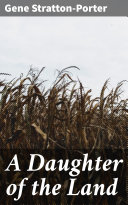 A Daughter of the Land [Pdf/ePub] eBook
