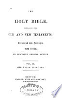 The Holy Bible  Containing the Old and New Testaments  Later prophets
