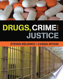 Drugs  Crime  and Justice