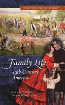 Family Life in 19th century America