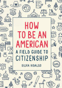 How to Be an American
