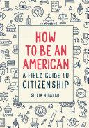 How to Be an American Pdf/ePub eBook