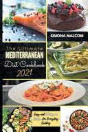 The Ultimate Mediterranean Diet Cookbook 2021