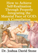 Pdf How to Achieve Self-Realization Through Properly Integrating Thematerial Face of God